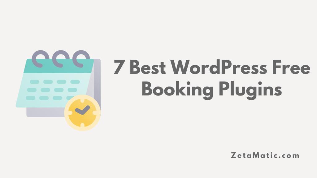 7 Best WordPress Free Booking Plugins