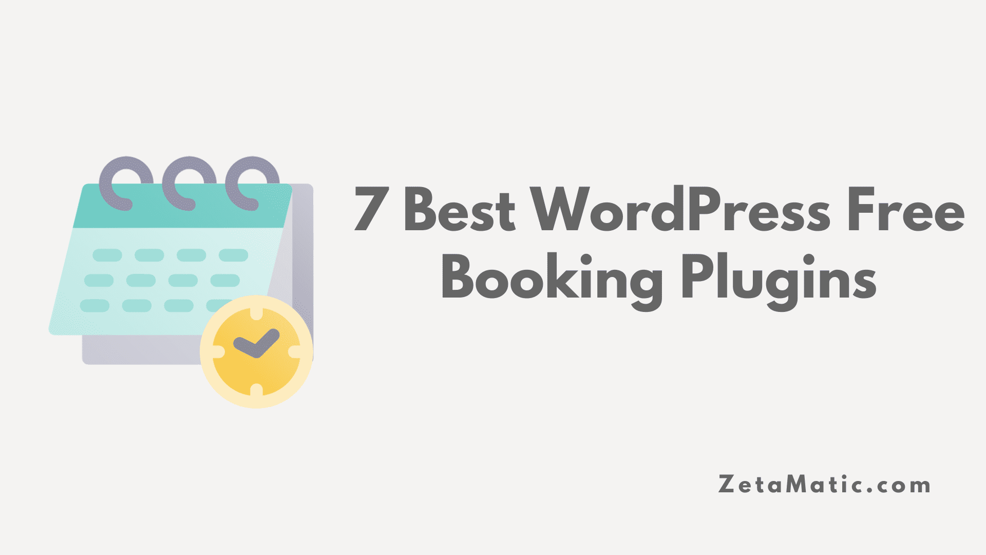 7 Best WordPress Free Booking Plugins