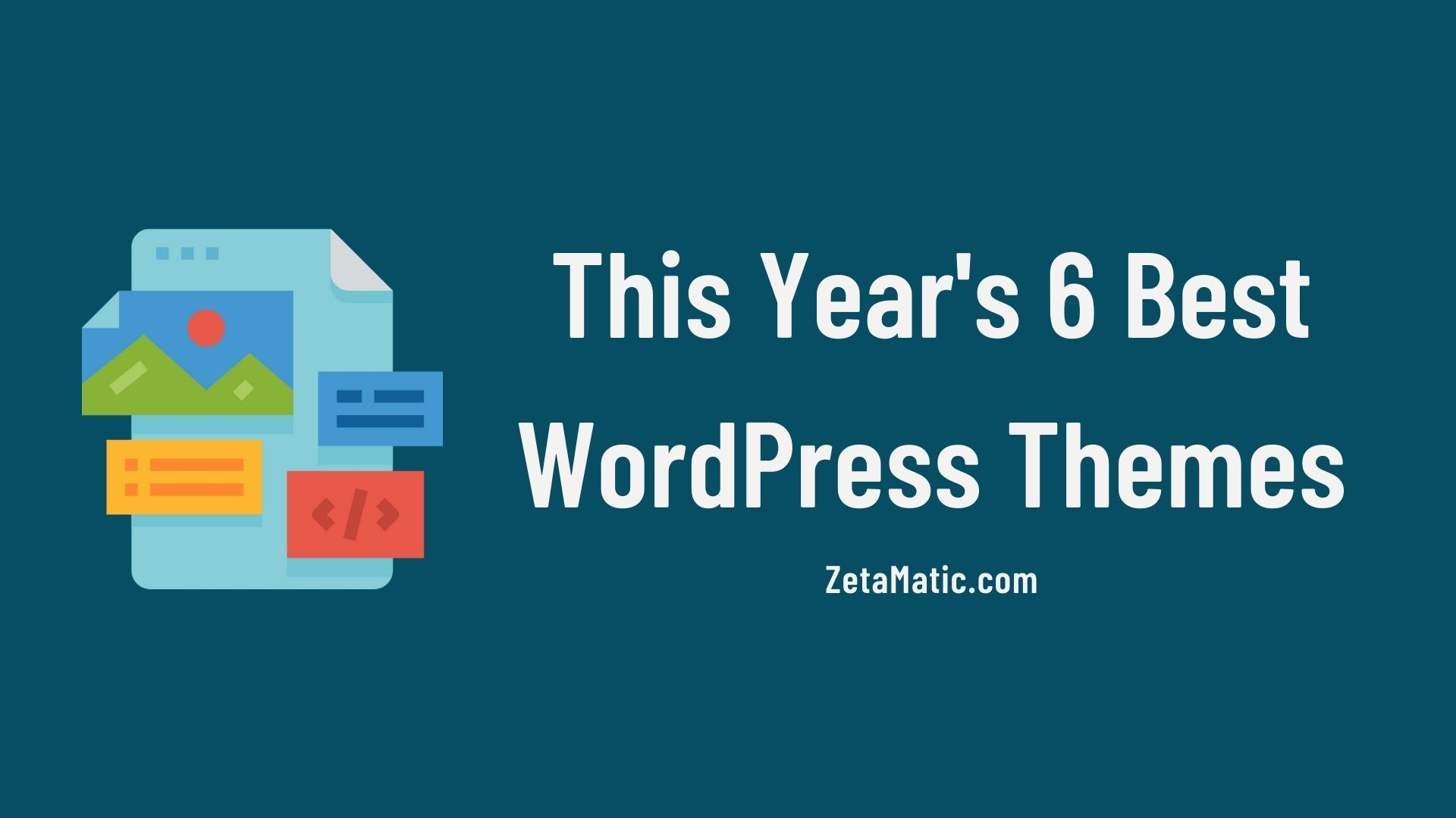This Year's 6 Best WordPress Themes