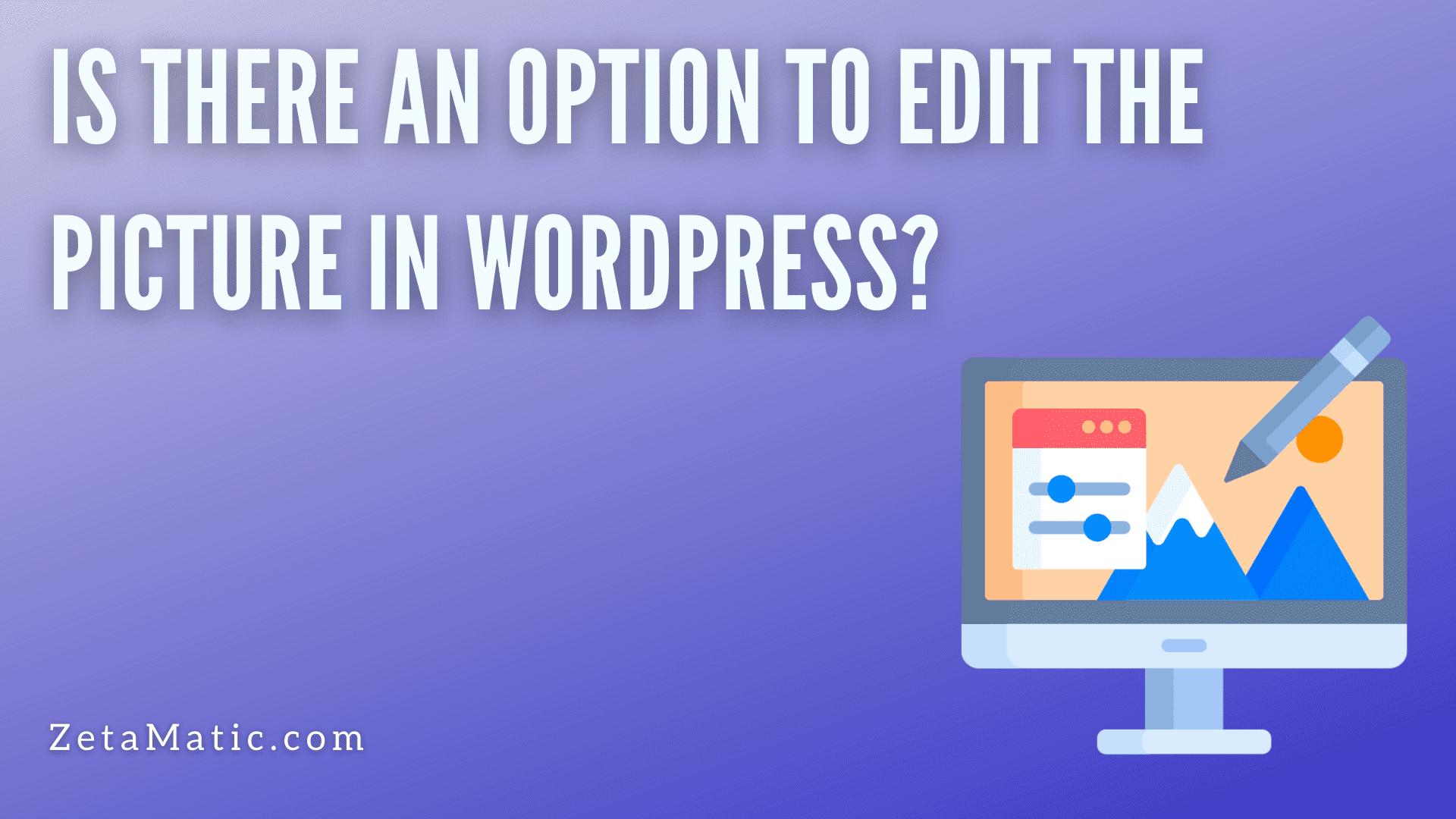 Is there an option to edit the picture in WordPress?