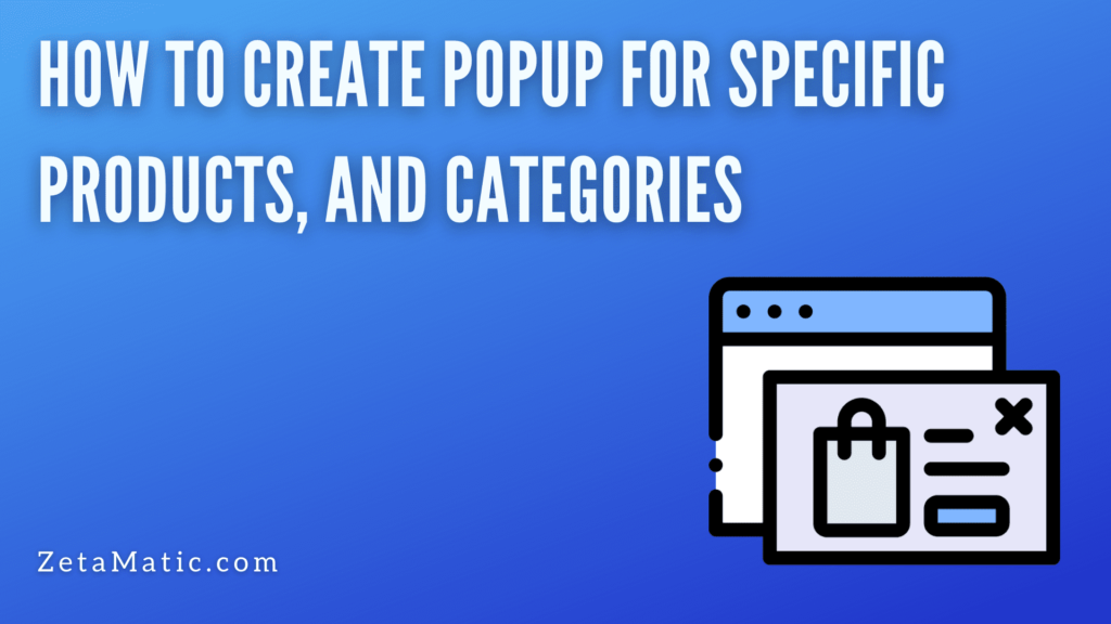 Popup for Specific Products, and Categories