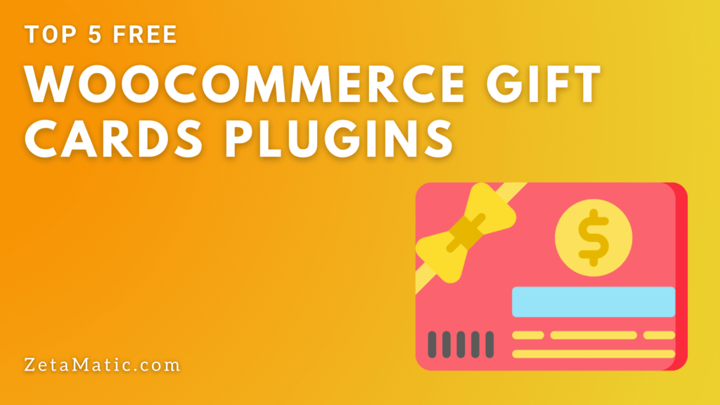 Top 5 Free WooCommerce Gift Cards Plugins