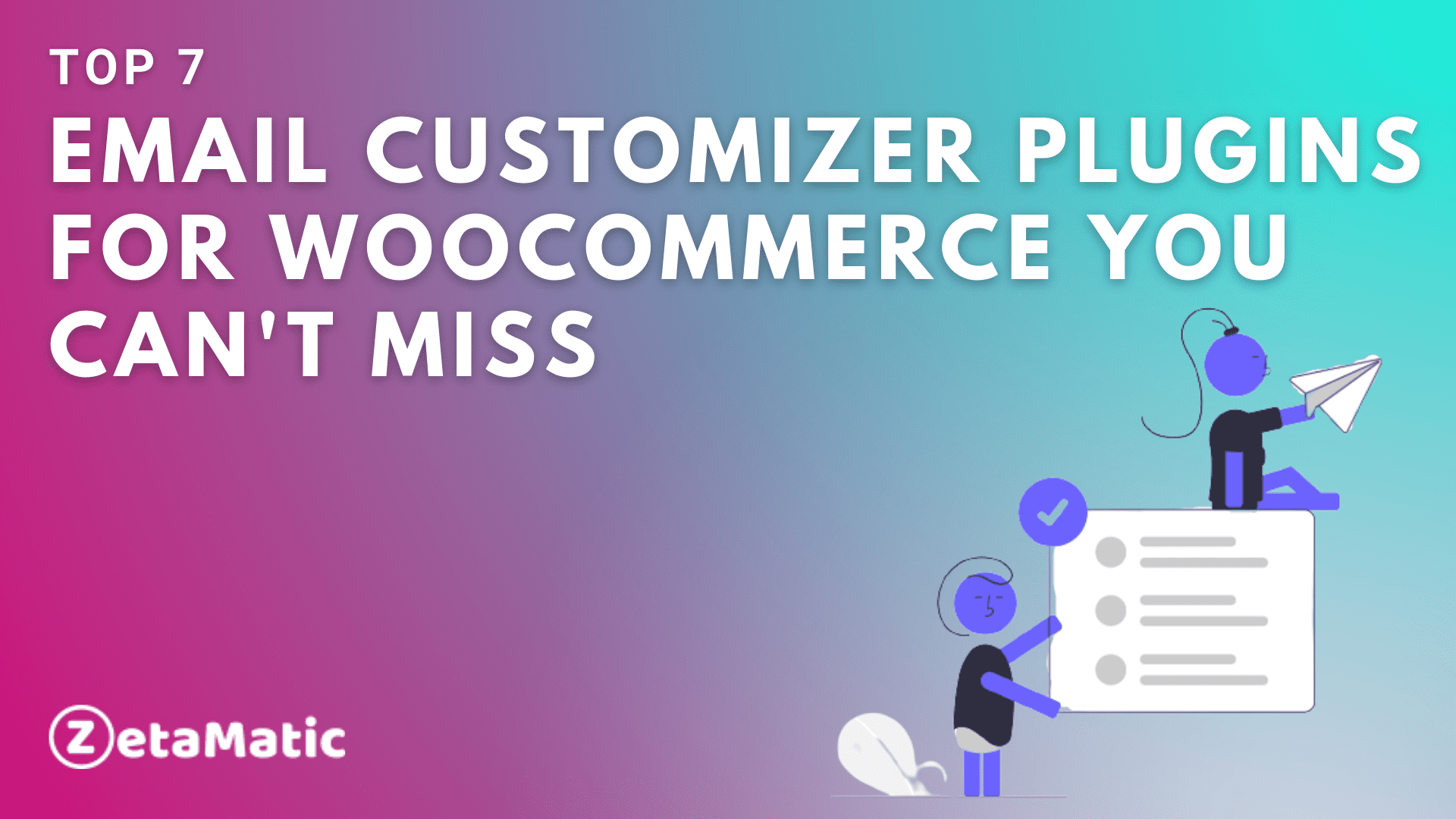 Top 7 Email Customizer Plugins for Woocommerce You Can't-Miss
